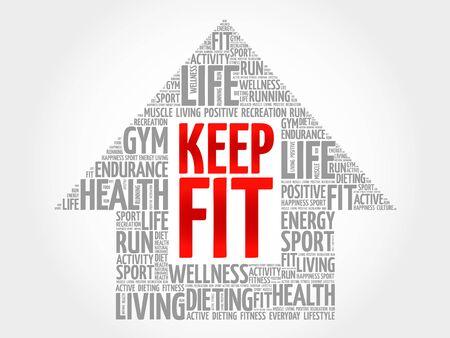 keep fit: Keep Fit arrrow word cloud, health concept