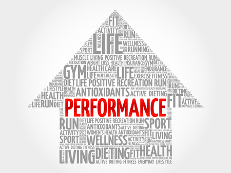 performed: PERFORMANCE arrow word cloud, health concept Illustration