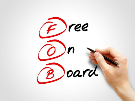 free enterprise: FOB - Free On Board, acronym business concept