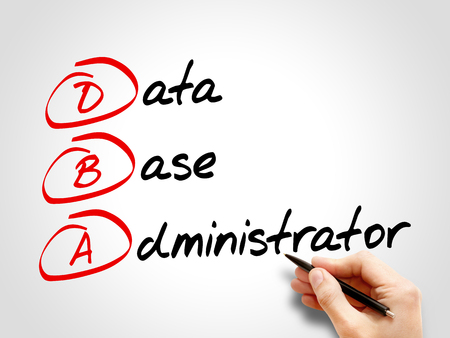 business administrator: DBA - Database Administrator, acronym business concept Foto de archivo