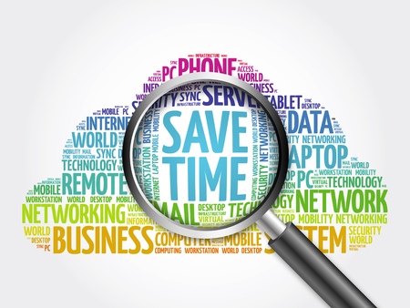 save time: Save Time word cloud with magnifying glass, business concept