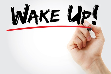 Hand writing Wake Up! with marker, business concept Stock Photo