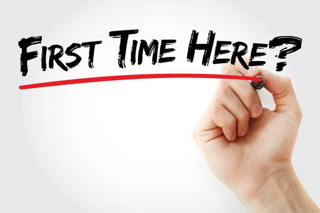 first time buyer: Hand writing First Time Here? with marker, business concept background