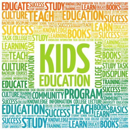 education concept: Kids Education word cloud, education concept background