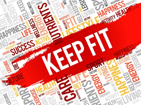 keep fit: KEEP FIT word cloud, health concept background