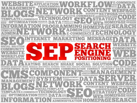 sep: SEP (search engine positioning) word cloud business concept