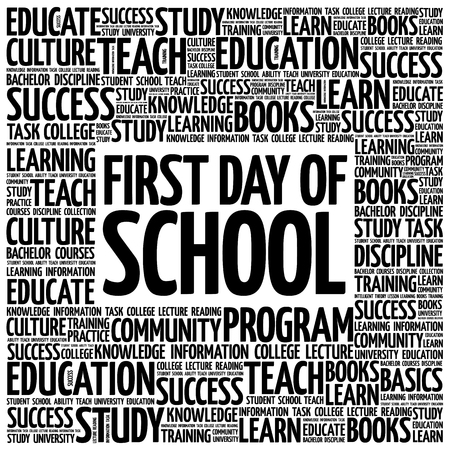 first day: First day of school word cloud, education concept background Illustration