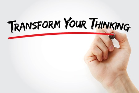 Hand writing Transform your thinking with marker, business concept background