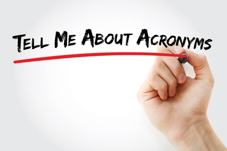 tell: Hand writing Tell Me About Acronyms with marker, concept background Stock Photo