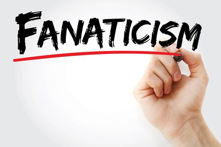 fanaticism: Hand writing Fanaticism with marker, concept background