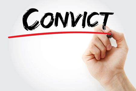 convict: Hand writing Convict with marker, concept background Stock Photo