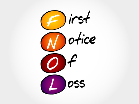 dispossession: FNOL - First Notice Of Loss, acronym business concept