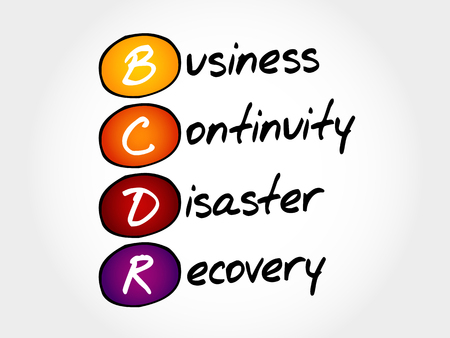 BCDR - Business Continuity Disaster Recovery, concept d'entreprise acronyme