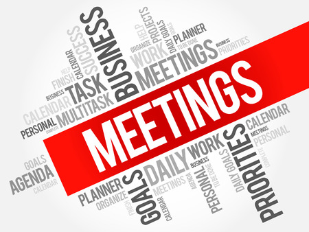 priorities: MEETINGS word cloud, business concept background Illustration