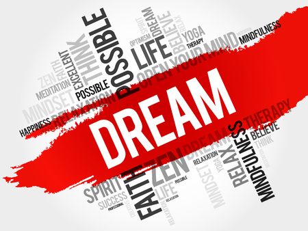 Dream word cloud collage, concept background Illustration