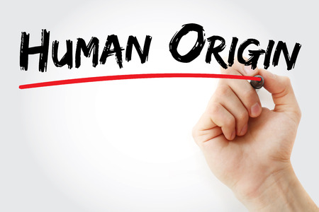 Hand writing Human origin with marker, concept background