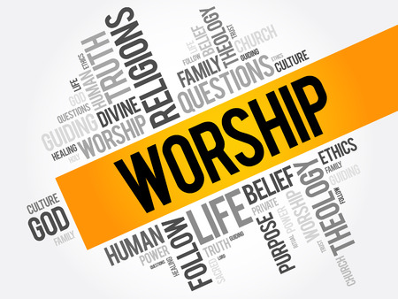 worshiping: Worship word cloud collage, social concept background