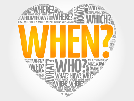 When? Question heart, Questions words concept background