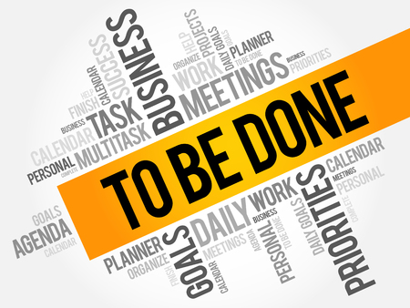 To Be Done word cloud collage, business concept background