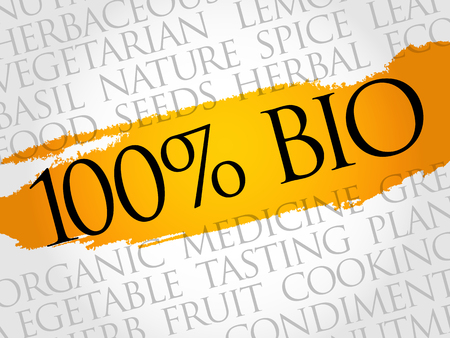 100% Bio word cloud collage, food concept background.