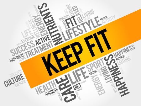 KEEP FIT word cloud, health concept pattern