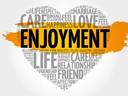 compatibility: Enjoyment word cloud collage, heart concept pattern