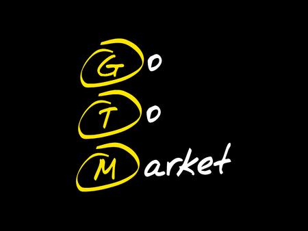 GTM - Go To Market, acronym business concept