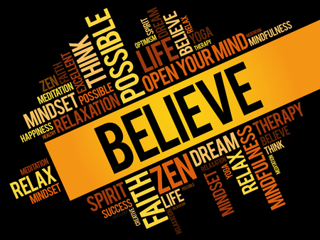 Believe word cloud collage, concept pattern Illustration