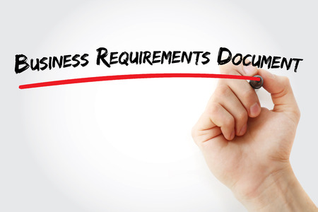 Hand writing Business Requirements Document with marker, concept background