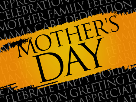 Mothers Day word cloud, care, love, family, motherhood concept Illustration