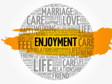 Enjoyment circle word cloud collage concept