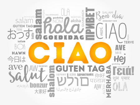 Ciao (Hello Greeting in Italian) word cloud in different languages of the world, vector concept Illustration