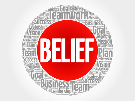 Belief word cloud collage, business concept background.