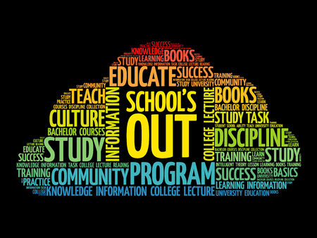 School's Out word cloud collage, education concept background