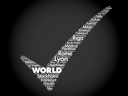 WORLD check mark word cloud concept made with words cities names, business concept background