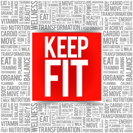 KEEP FIT word cloud collage, health concept background
