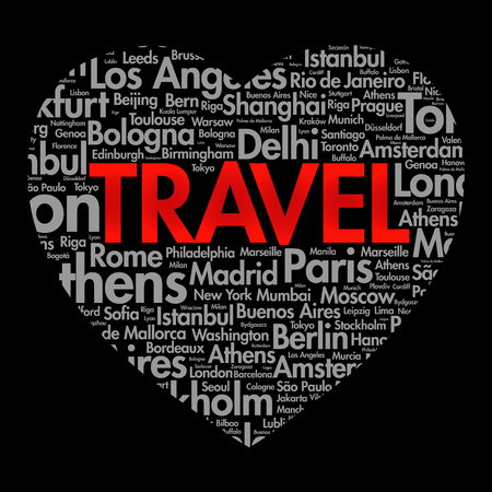 TRAVEL love heart word cloud concept made with words cities names, concept background