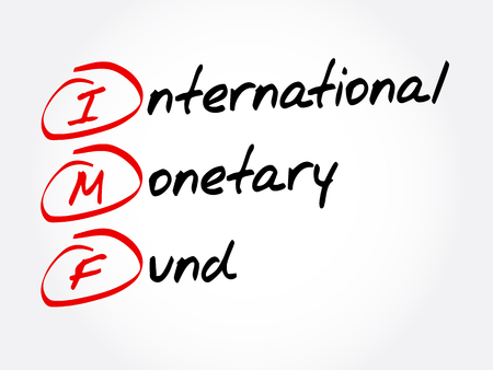 IMF - International Monetary Fund acronym, business concept background