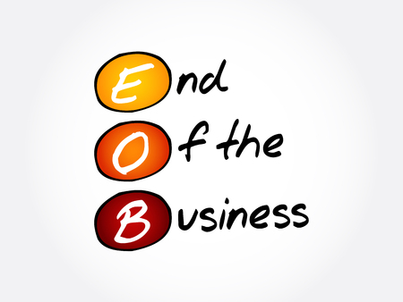 EOB - End Of the Business acronym, business concept background Illusztráció
