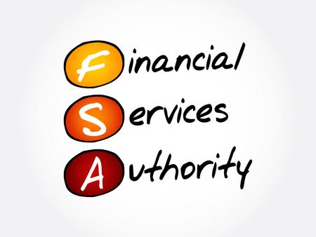 FSA - Financial Services Authority acronym, business concept background Illustration