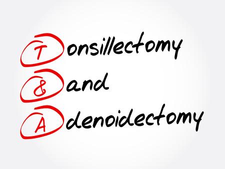 T&A - Tonsillectomy and Adenoidectomy acronym, concept background Ilustração