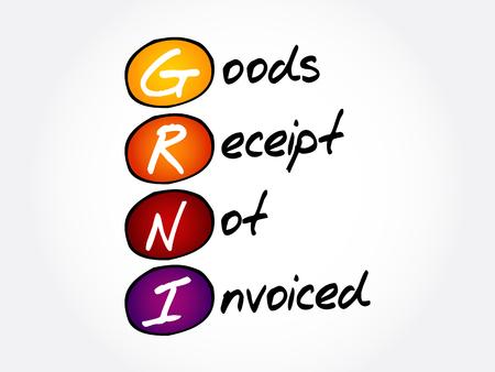 GRNI - Goods Receipt Not Invoiced acronym, business concept background Illustration