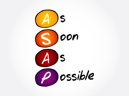 ASAP - As Soon As Possible acronym, business concept background Illustration