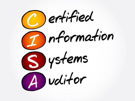 CISA – Certified Information Systems Auditor acronym, business concept background Stock Illustratie