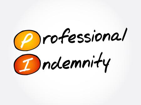 PI - Professional Indemnity (insurance coverage) acronym, business concept background Illustration