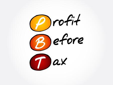 PBT - Profit Before Tax acronym, business concept background