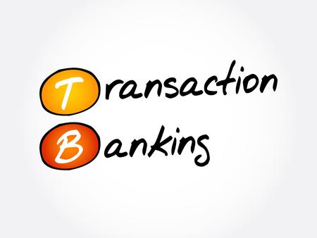 TB - Transaction Banking acronym, business concept background Illustration