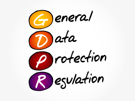 GDPR - General Data Protection Regulation acronym, technology concept background