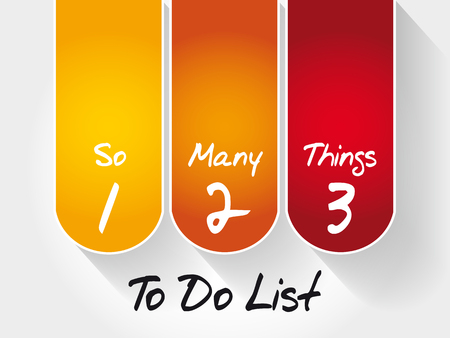 To Do List - So Many Things, business concept background
