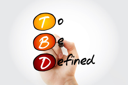 TBD - To Be Defined acronym with marker, business concept background